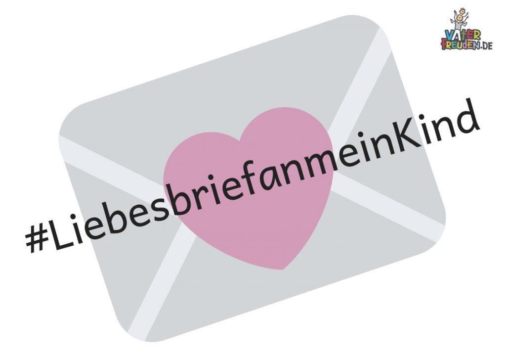 #LiebesbriefanmeinKind